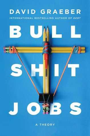 [PDF] [EPUB] Bullshit Jobs: A Theory Download by David Graeber