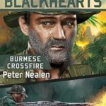 [PDF] [EPUB] Burmese Crossfire (Brannigan's Blackhearts Book 2) Download