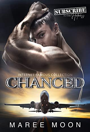 [PDF] [EPUB] CHANCED (Internet Famous Collection Book 5) Download by Maree Moon