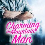 [PDF] [EPUB] Charming the Mountain Man (Tamarack Ridge Romances #2) Download