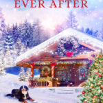 [PDF] [EPUB] Christmas Ever After Download