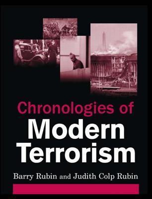 [PDF] [EPUB] Chronologies of Modern Terrorism Download by Barry Rubin