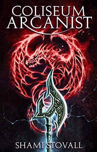 [PDF] [EPUB] Coliseum Arcanist (Frith Chronicles, #3) Download by Shami Stovall