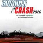 [PDF] [EPUB] Conquer the Crash 2020: You Can Survive and Prosper in a Deflationary Depression Download