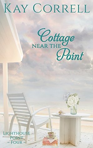 [PDF] [EPUB] Cottage near the Point (Lighthouse Point Book 4) Download by Kay Correll