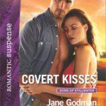 [PDF] [EPUB] Covert Kisses (Sons of Stillwater #1) Download