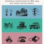 [PDF] [EPUB] Creating the Twentieth Century: Technical Innovations of 1867-1914 and Their Lasting Impact Download