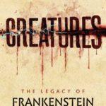 [PDF] [EPUB] Creatures: The Legacy of Frankenstein Download