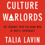 [PDF] [EPUB] Culture Warlords: My Journey Into the Dark Web of White Supremacy Download