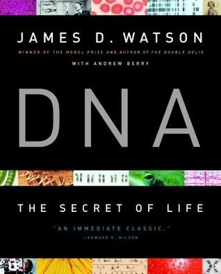 [PDF] [EPUB] DNA: The Secret of Life Download by James D. Watson