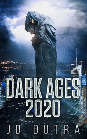 [PDF] [EPUB] Dark Ages: 2020 (Dark Ages, #1) Download by J.D. Dutra