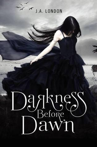 [PDF] [EPUB] Darkness Before Dawn (Darkness Before Dawn #1) Download by J.A. London