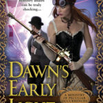 [PDF] [EPUB] Dawn's Early Light (Ministry of Peculiar Occurrences, #3) Download