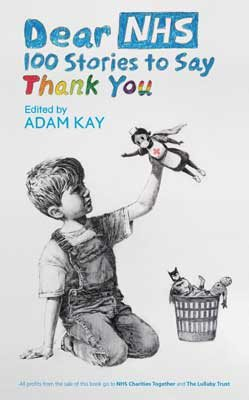 [PDF] [EPUB] Dear NHS: 100 Stories to Say Thank You Download by Adam Kay