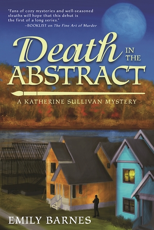 [PDF] [EPUB] Death in the Abstract (Katherine Sullivan Mysteries, #2) Download by Emily Barnes
