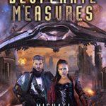 [PDF] [EPUB] Desperate Measures (Opus X Book 9) Download