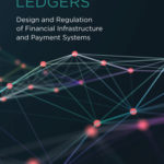 [PDF] [EPUB] Distributed Ledgers: Design and Regulation of Financial Infrastructure and Payment Systems Download