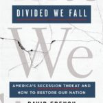 [PDF] [EPUB] Divided We Fall: America's Secession Threat and How to Restore Our Nation Download