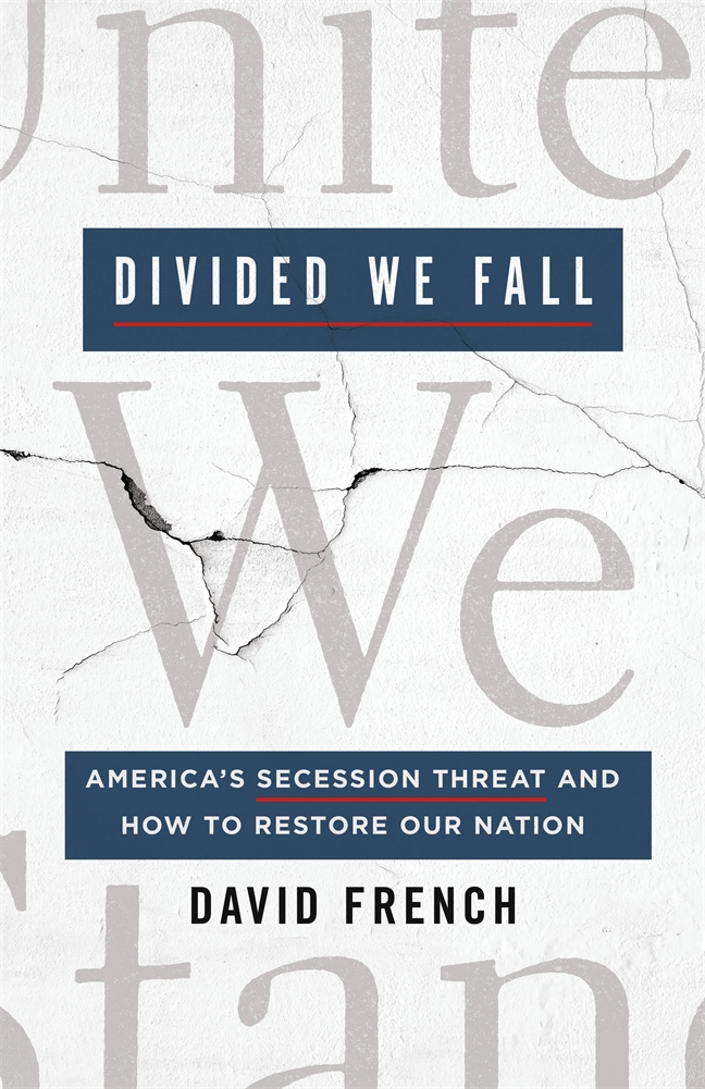 [PDF] [EPUB] Divided We Fall: America's Secession Threat and How to Restore Our Nation Download by David French