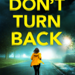 [PDF] [EPUB] Don't Turn Back (DS Karen Hart, #3) Download