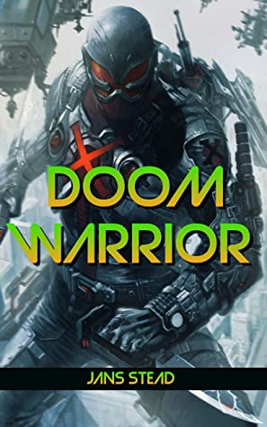 [PDF] [EPUB] Doom Warrior Download by Jans Stead