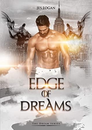 [PDF] [EPUB] Edge of Dreams: An Urban Fantasy Paranormal Romance (The Dream Series Book 1) Download by Jes Logan