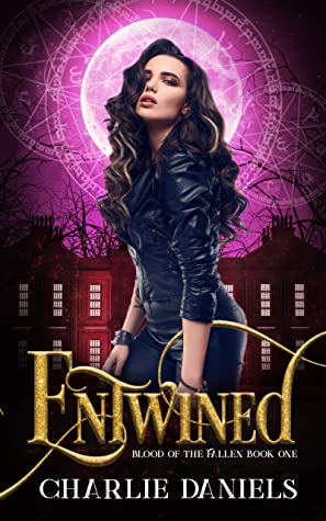 [PDF] [EPUB] Entwined: A Paranormal Romance (Blood of the Fallen Book 1) Download by Charlie Daniels
