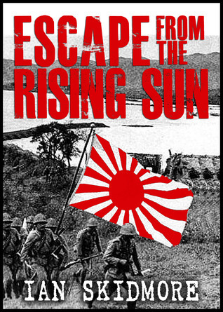 [PDF] [EPUB] Escape From The Rising Sun; The Incredible Voyage Of The Sederhana Djohanis Download by Ian Skidmore