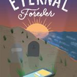 [PDF] [EPUB] Eternal Forever: The gripping page turner that'll make you rethink online Download