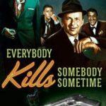 [PDF] [EPUB] Everybody Kills Somebody Sometime (Rat Pack Mysteries, #1) Download