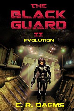 [PDF] [EPUB] Evolution (Black Guard Series, #2) Download by C.R. Daems
