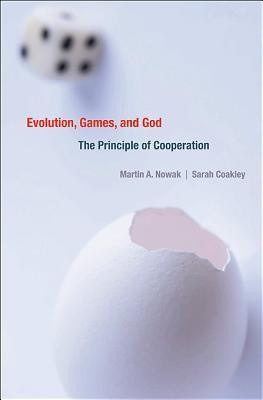[PDF] [EPUB] Evolution, Games, and God: The Principle of Cooperation Download by Martin A. Nowak