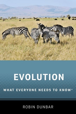 [PDF] [EPUB] Evolution: What Everyone Needs to Know(r) Download by Robin Dunbar