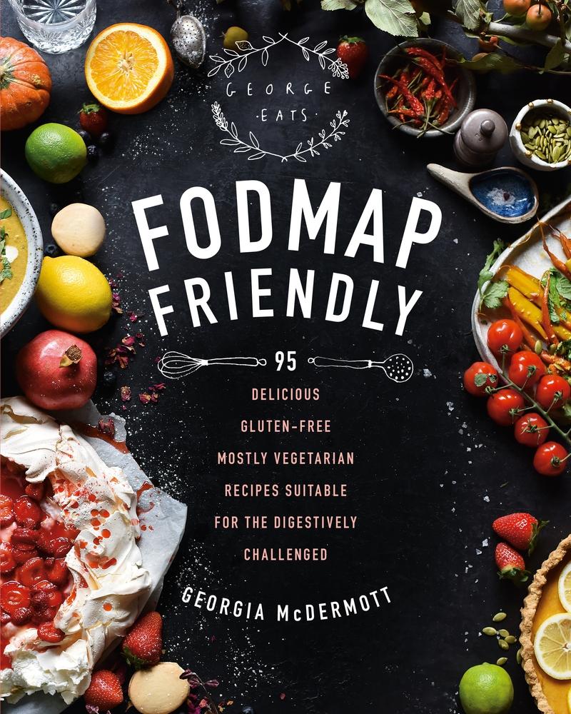 [PDF] [EPUB] FODMAP Friendly Download by Georgia McDermott