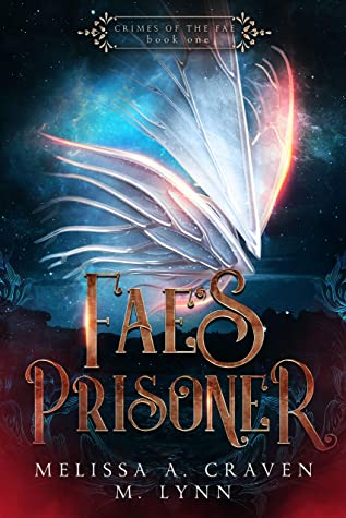 [PDF] [EPUB] Fae's Prisoner (Crimes of the Fae Book 1) Download by M. Lynn