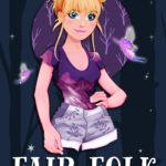 [PDF] [EPUB] Fair Folk Found (Fair Folk #3) Download