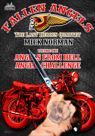 [PDF] [EPUB] Fallen Angels Vol 1: Angels from Hell and Angel Challenge Download by Mick Norman
