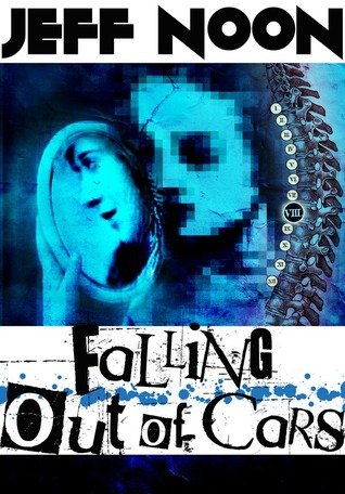 [PDF] [EPUB] Falling Out of Cars Download by Jeff Noon