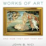 [PDF] [EPUB] Famous Works of Art and How They Got That Way Download