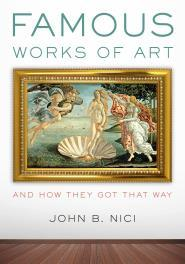 [PDF] [EPUB] Famous Works of Art and How They Got That Way Download by John B. Nici