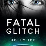 [PDF] [EPUB] Fatal Glitch (Courage Colony, #0) Download
