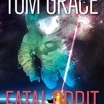[PDF] [EPUB] Fatal Orbit Download