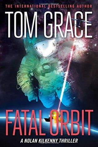 [PDF] [EPUB] Fatal Orbit Download by Tom Grace