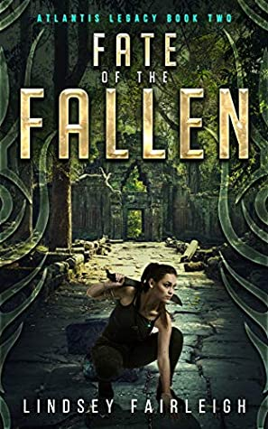 [PDF] [EPUB] Fate of the Fallen (Atlantis Legacy Book 2) Download by Lindsey Fairleigh