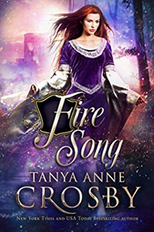[PDF] [EPUB] Fire Song (Daughters of Avalon, #3) Download by Tanya Anne Crosby