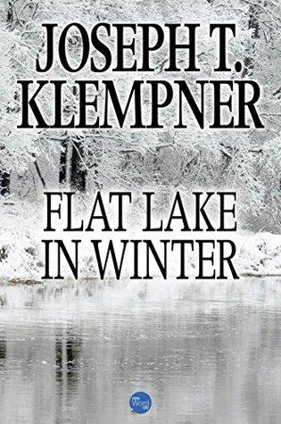 [PDF] [EPUB] Flat Lake in Winter Download by Joseph T. Klempner