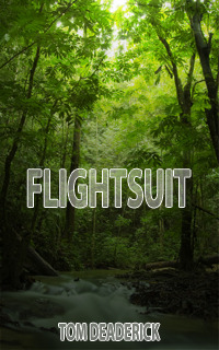 [PDF] [EPUB] Flightsuit (The Lost Cove Series, #1) Download by Tom Deaderick
