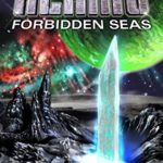 [PDF] [EPUB] Forbidden Seas (Battlecruiser Alamo, #18) Download