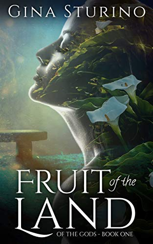 [PDF] [EPUB] Fruit of the Land (Of the Gods #1) Download by Gina Sturino