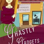 [PDF] [EPUB] Ghastly Gadgets (Rose Hollow Mysteries Book 5) Download